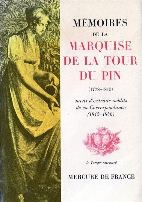 Memoires De La Marquise De La Tour Du Pin 1778 1815