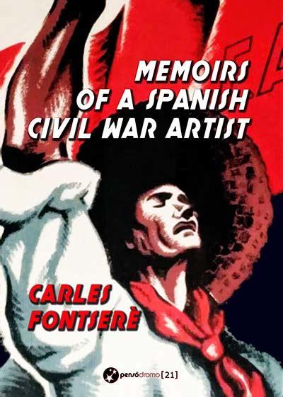 Memoirs Of A Spanish Civil War Artist English Edition