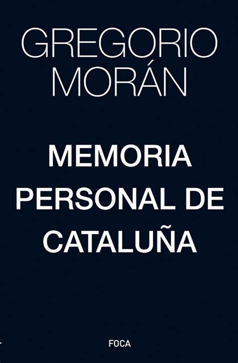 Memoria Personal De Cataluna Investigacion