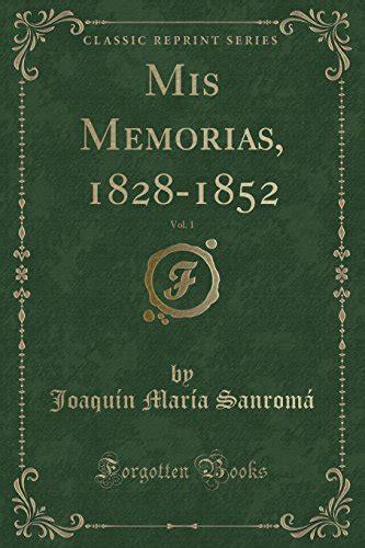 Memorias Classic Reprint