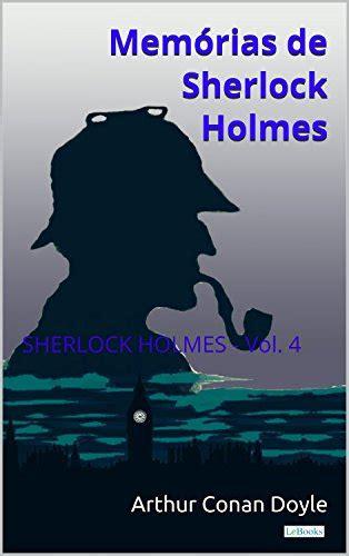 Memorias De Sherlock Holmes Vol 4 Colecao Sherlock Holmes Portuguese Edition