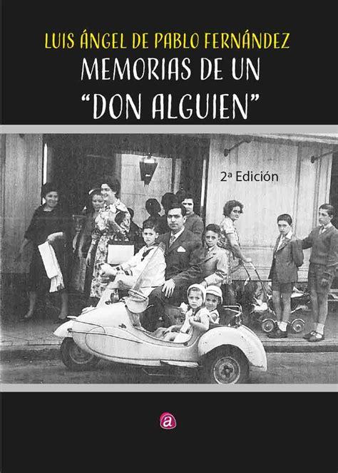 Memorias De Un Don Alguien