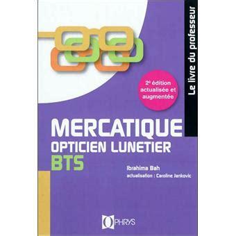 Mercatique Bts Opticien Lunetier