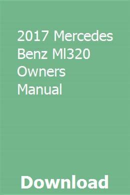 Mercedes Benz 2017 Ml320 Owner Manual