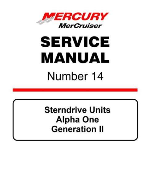 Mercury Number 14 Service Manual Sterndrive Units Alpha One Generation Ii