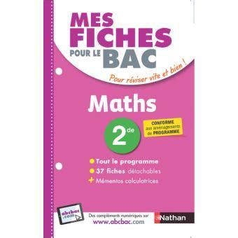 Mes Fiches Pour Le Bac Mathematiques 2de