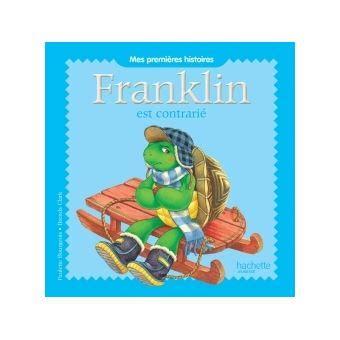 Mes premières histoires Franklin - Franklin est contrarié
