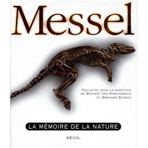 Messel La Memoire De La Nature