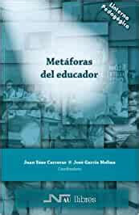 Metaforas Del Educador Linterna Pedagogica No 3