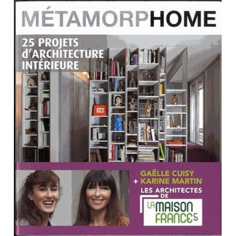 Metamorphome 25 Projets D Architecture Interieure