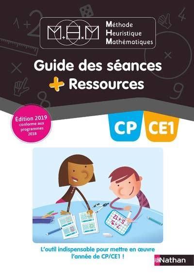 Methode Heuristique Mathematiques Cp Ce1 Guide Des Seances Ressources
