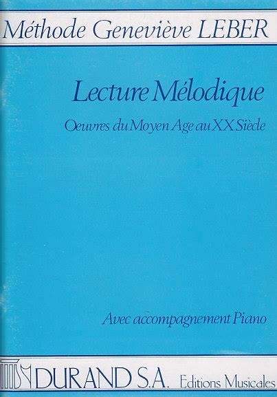 Methodes Et Pedagogie Durand Leber Genevieve Lecture Melodique Avec Accompagnement Formation Musicale Solfege