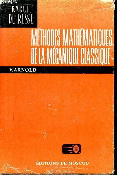 Methodes Mathematiques De La Mecanique Classique