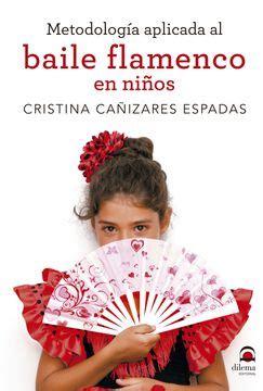 Metodologia Aplicada Al Baile Flamenco En Ninos