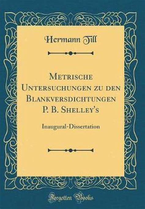 Metrische Untersuchungen Zu Den Blankversdichtungen P. B. Shelley's