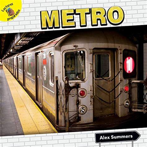 Metro/ Subway (El Transporte Y Yo!/ Transportation and Me!)