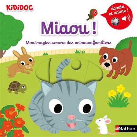 Miaou Mon Imagier Sonore Des Animaux Familiers Des 1 An 08