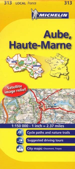 Michelin Map France: Aube, Haute-marne 313