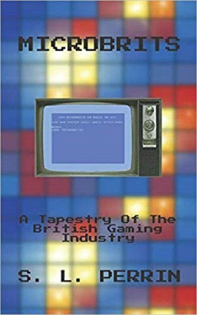 Microbrits A Tapestry Of The British Gaming Industry