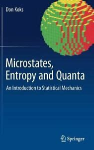 Microstates Entropy And Quanta An Introduction To Statistical Mechanics