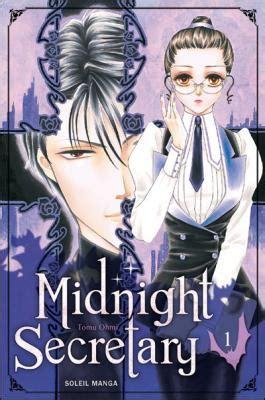 Midnight secretary (tome 1)