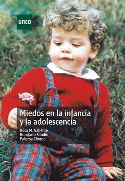 Miedos En La Infancia Y La Adolescencia Aula Abierta