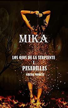 Mika Los Ojos De La Serpiente I Pesadillas