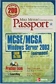 Mike Meyers Mcse Mcsa Windows Server 2003 Environment Certification Passport Exam 70 290 Environment Exam 70 290 Mike Meyer S Certification Passport S