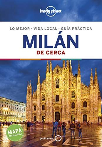 Milan De Cerca 4 Guias De Cerca Lonely Planet