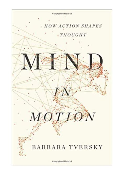 Mind In Motion How Action Shapes Thought