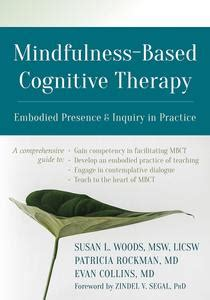 Mindfulness Based Cognitive Therapy Embodied Presence And Inquiry In Practice English Edition