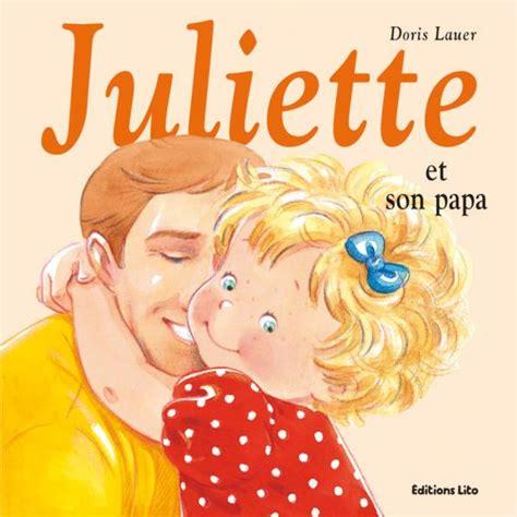 Mini Juliette Et Son Papa Des 2 Ans