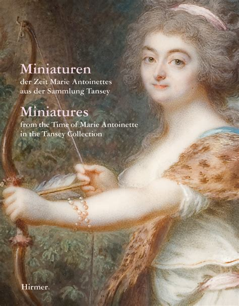 Miniatures From The Time Of Marie Antoinette In The Tansey Collection