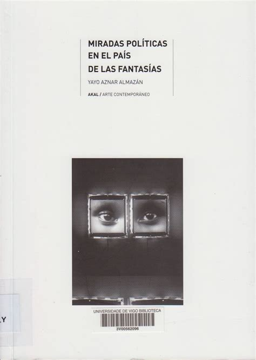 Miradas Politicas En El Pais De Las Fantasias Arte Contemporaneo