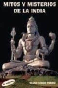 Mitos Y Misterios De La India