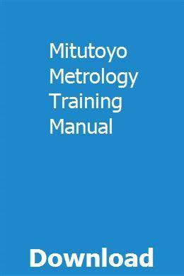 Mitutoyo Metrology Training Manual
