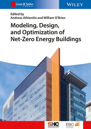 Modeling Design And Optimization Of Net Zero Energy Buildings Solar Heating And Cooling