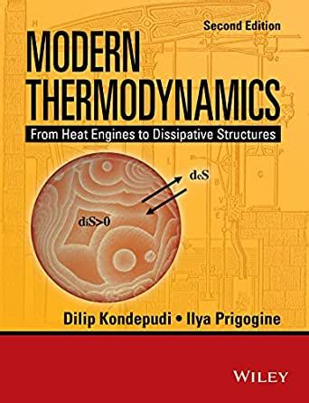 Modern Thermodynamics: From Heat Engines to Dissipative Structures (Coursesmart)