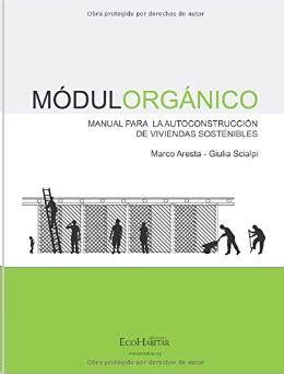 Modulorganico Manual Para La Autoconstruccion De Viviendas Sostenibles