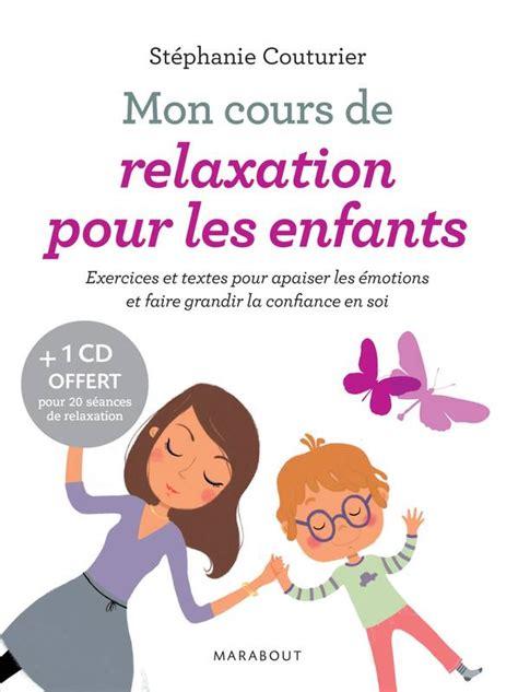 Mon Cours De Relaxation Pour Les Enfa