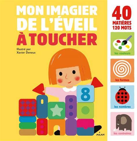 Mon Imagier De L Eveil A Toucher Imagier A Toucher