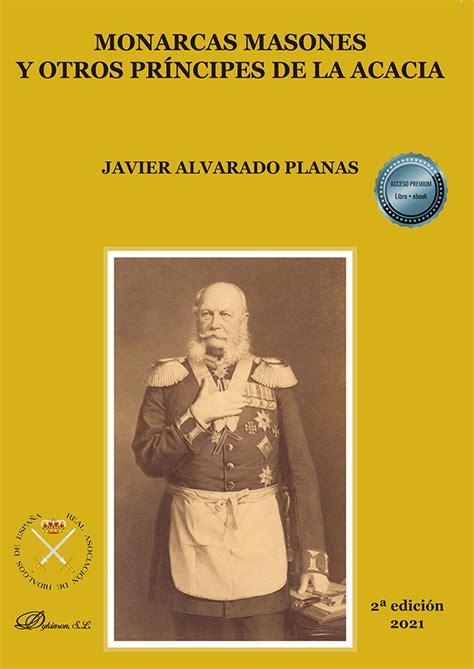 Monarcas Masones y otros príncipes de la Acacia. Volumen I: 1