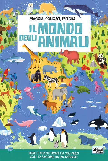 Descargar libros Mondo Degli Animali Viaggia Conosci Esplora Ediz A Colori Con Puzzle PDF Gratis
