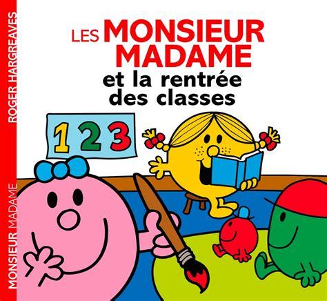 Monsieur Madame La Rentree Des Classes Histoire Quotidien
