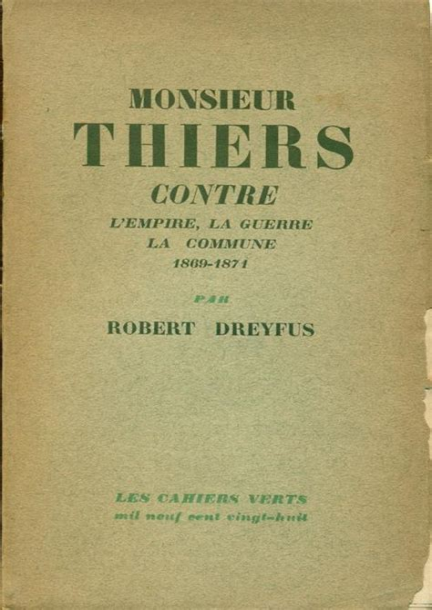 Monsieur thiers contre l'empire, la guerre...