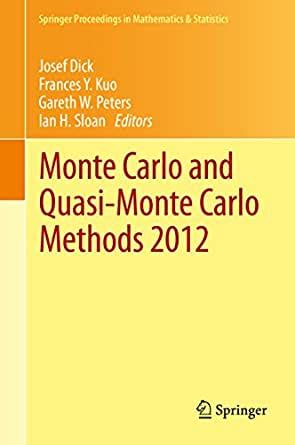 Monte Carlo And Quasi Monte Carlo Methods 2012 Springer Proceedings In Mathematics Andamp Statistics