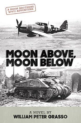 Moon Above Moon Below Moon Brothers Wwii Adventure Series Book 1 English Edition