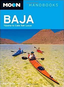 Moon Baja Tenth Edition Including Cabo San Lucas Moon Handbooks