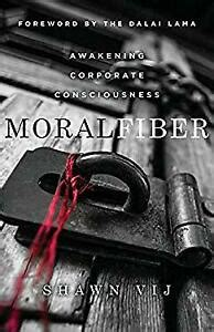 Moral Fiber Awakening Corporate Consciousness English Edition