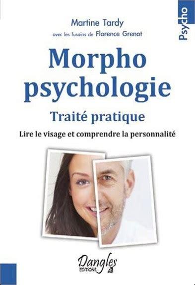 Morphopsychologie Traite Pratique Lire Le Visage